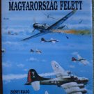 Legi Haboru Magyarorszag Felett - Volume I