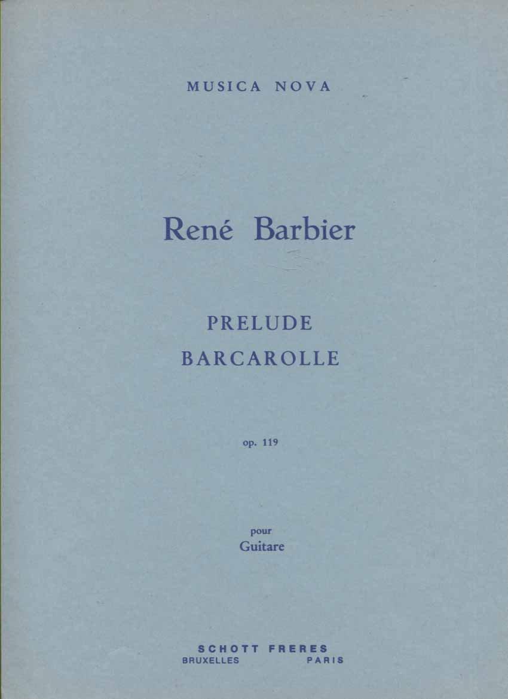 Prelude, Barcarolle pour Guitare: Op. 119
