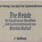 Die Brucke fur Singstimme, Blockflote und Laute (oder Cembalo)