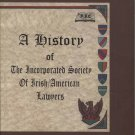 A History of the Incorporated Society of Irish/American Lawyers