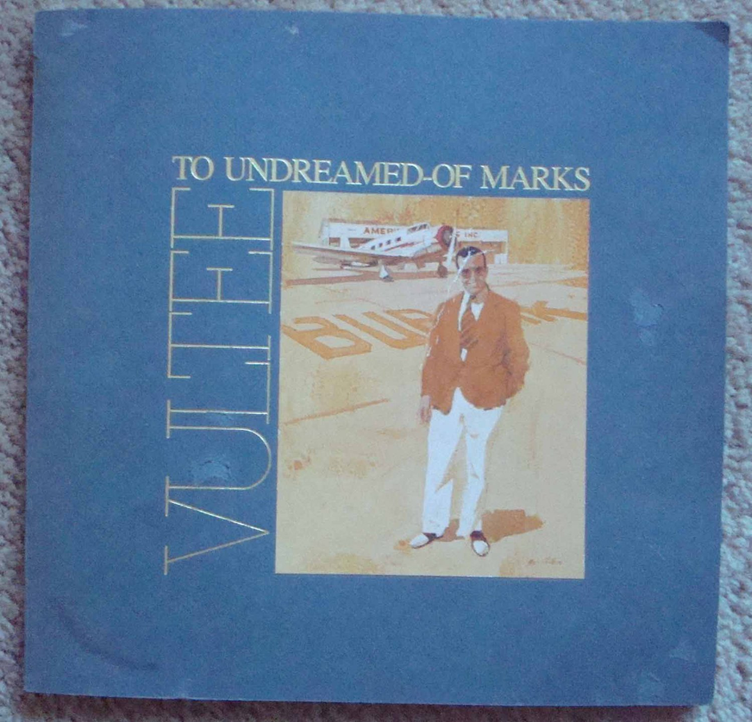 To Undreamed-Of Marks: A Tribute to Jerry Vultee