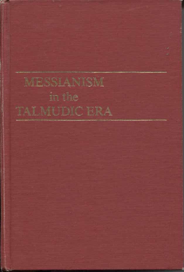 Messianism in the Talmudic Era