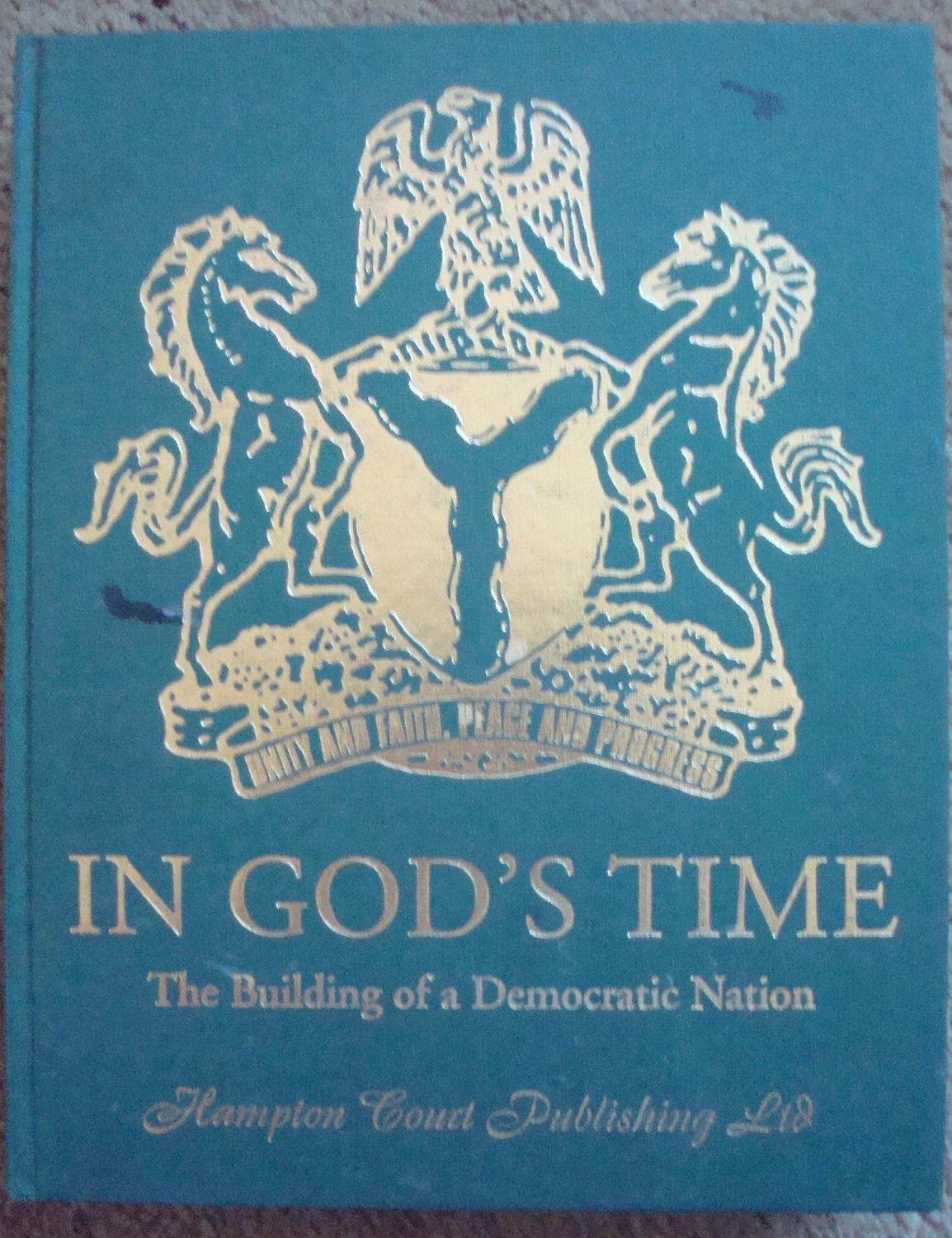 In God's Time: The Building of a Democratic Nation