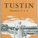 """New and Greater Tustin: """"Hometown"""", U.S.A"""