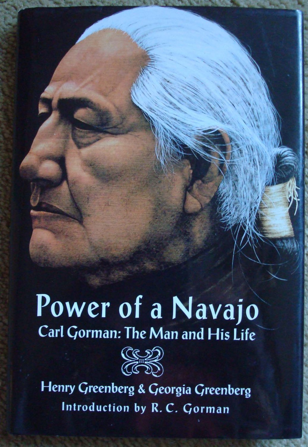 Power of a Navajo, Carl Gorman: The Man and His Life
