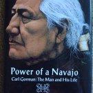 Power of a Navajo, Carl Gorman: The Man and His Life