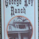 Historic George Key Ranch