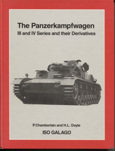 The Panzerkampfwagen III and IV Series and Their Derivatives