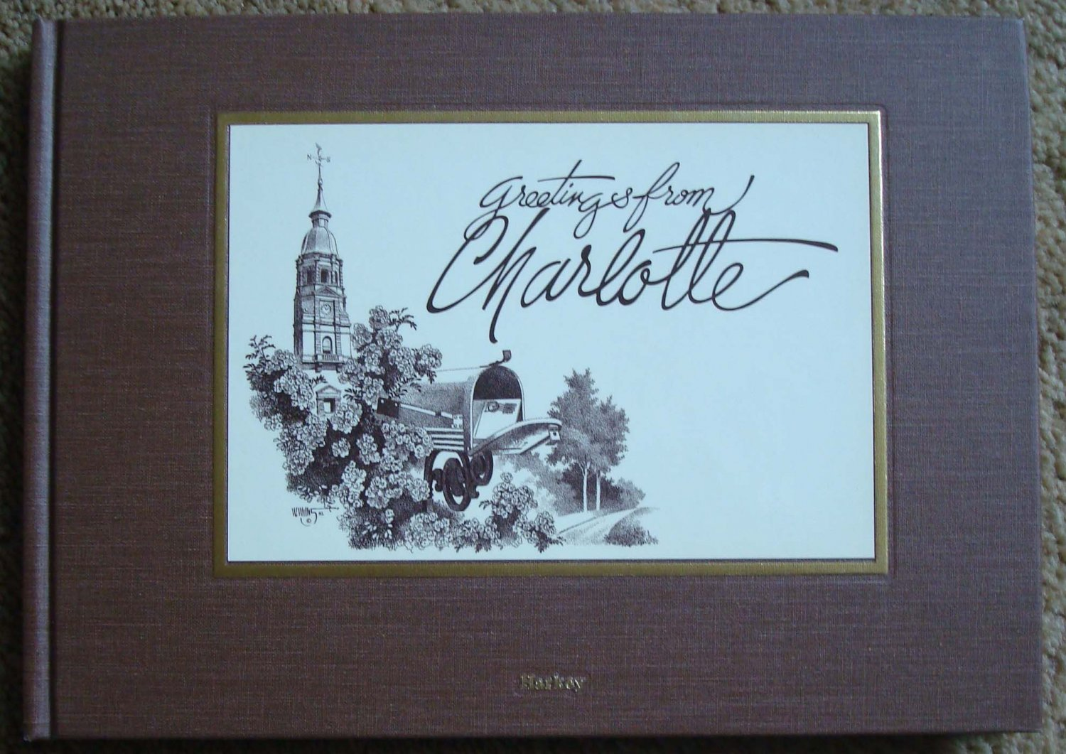 Greetings from Charlotte: A Pictorial Postcard History of Charlotte