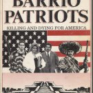 Barrio Patriots: Killing and Dying for America