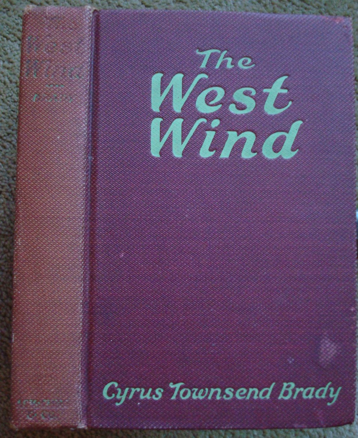 The West Wind: A Story of Red Men and White in Old Wyoming