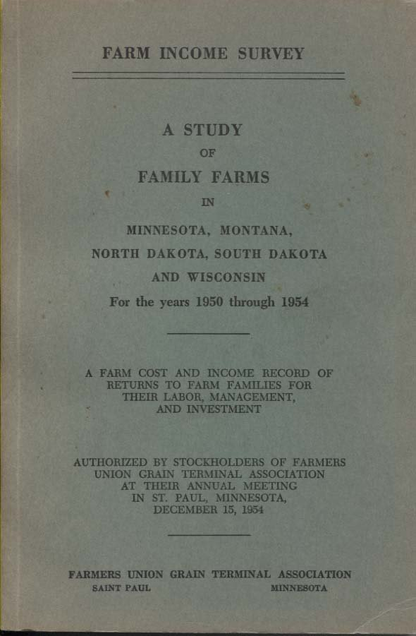 A Study of Family Farms in 5 Mid-west States 1950-54, Family Farm Income Study