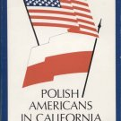 Polish Americans in California Volume II