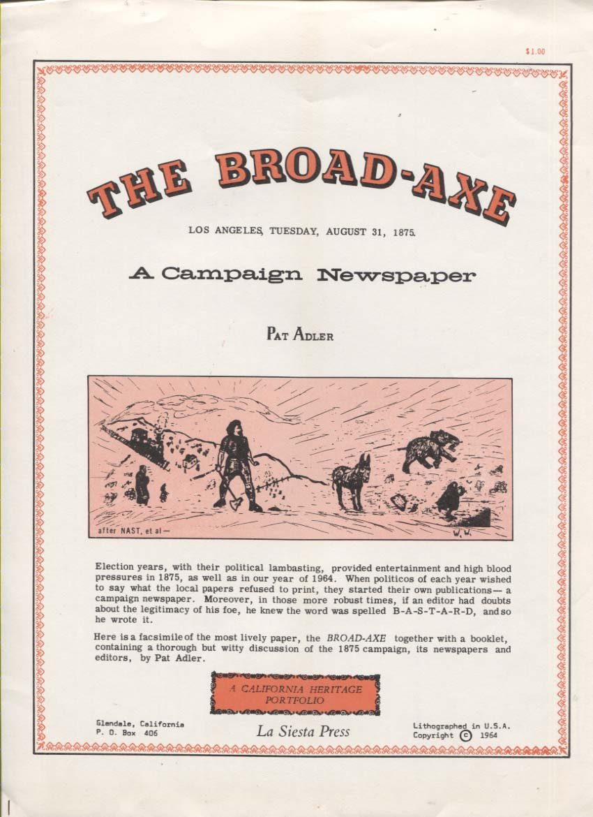 The Broad-Axe: A Campaign Newspaper