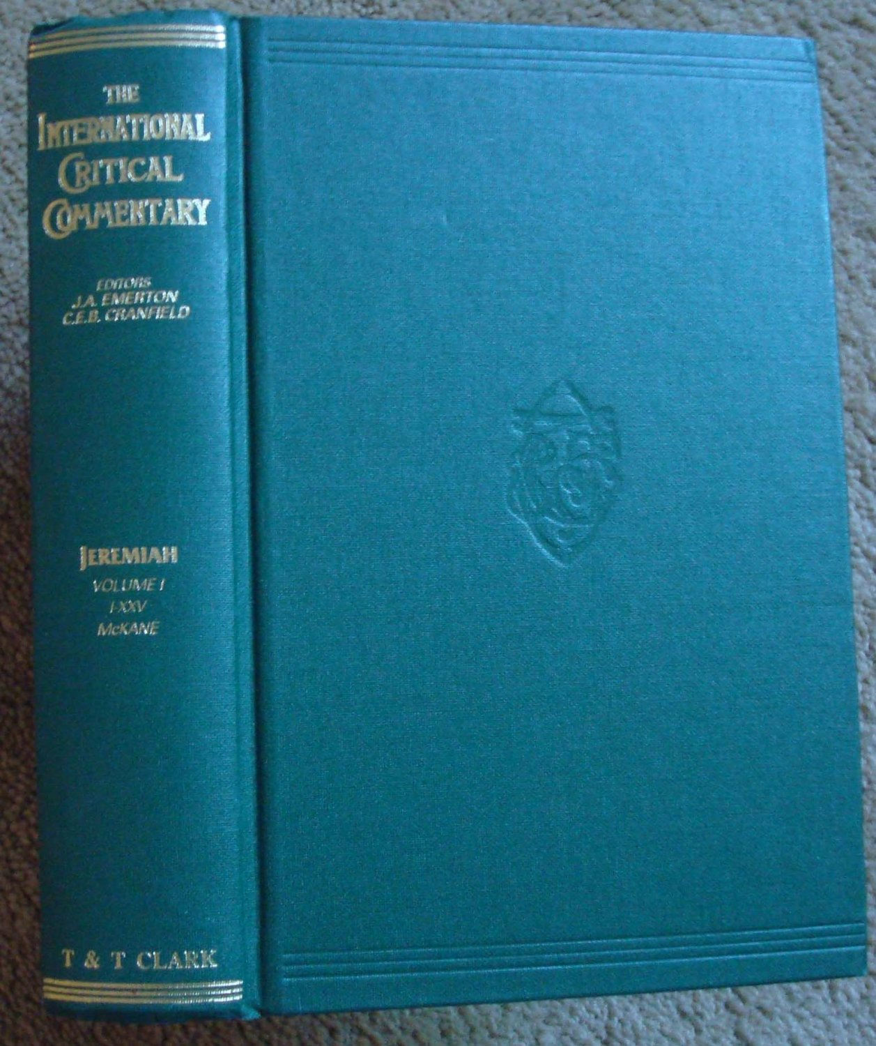A Critical and Exegetical Commentary on Jeremiah: Volume I