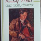 Rudolf Matz: Cellist, Teacher, Composer