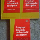Language Typology and Syntactic Description - Three Volumes