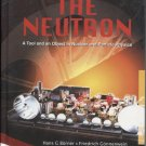The Neutron: A Tool and Object in Nuclear and Particle Physics