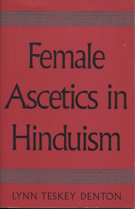 Female Ascetics in Hinduism