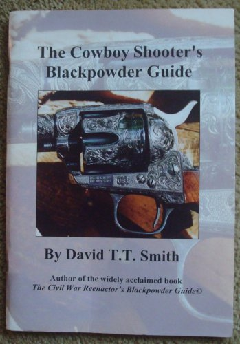 The Cowboy Shooter's Blackpowder Guide
