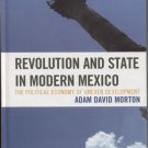 Revolution and State in Modern Mexico: The Political Economy of Uneven Development