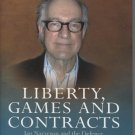 Liberty, Games, and Contracts: Jan Narveson and the Defense of Libertarianism