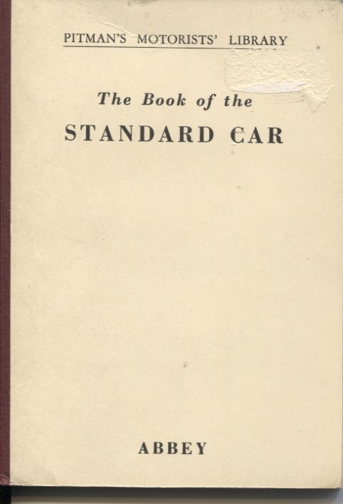 The Book of the Standard Car Second Edition