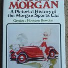 More Morgan: A Pictorial History of the Morgan Sports Car