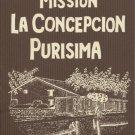 Mission La Concepcion Purisima de Maria Santisima