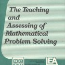 The Teaching and Assessing of Mathematical Problem Solving