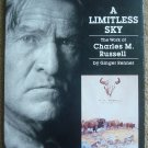 A Limitless Sky: The Works of Charles M. Russell