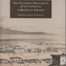 The Founding Documents of Los Angeles: A Bilingual Edition