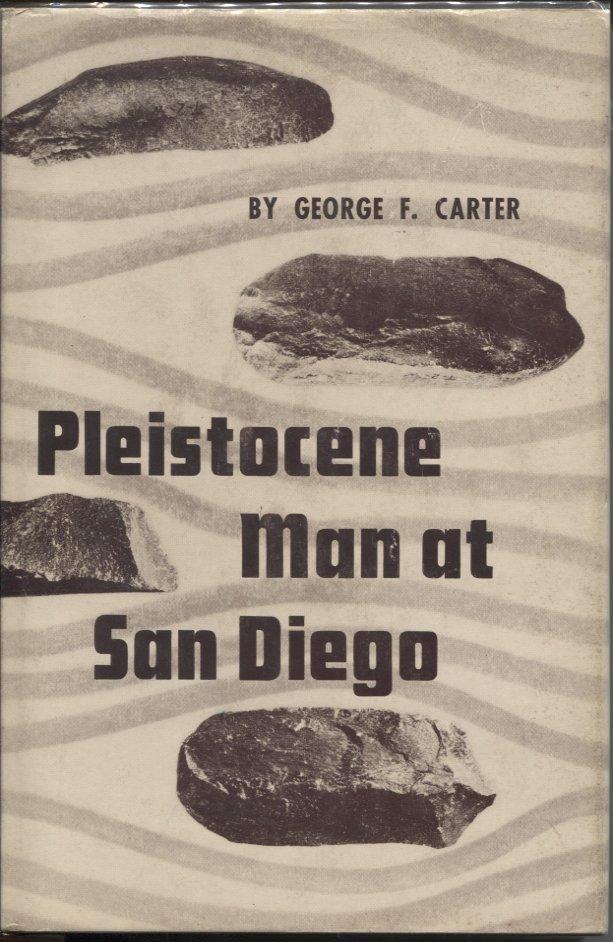 Pleistocene Man at San Diego