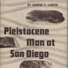 Pleistocene Man at San Diego