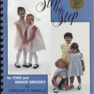 Construction Workbook Step by Step for Yoke and Bishop Dresses