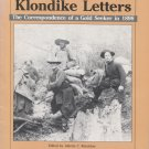 Klondike Letters: The Correspondence of a Gold Seeker in 1898