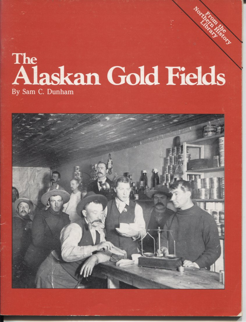 The Alaskan Gold Fields
