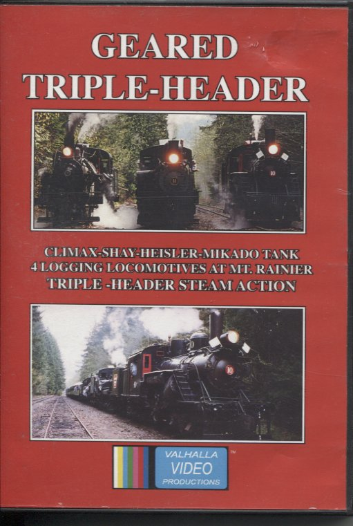 Geared Triple Header - Logging Locomotives on Mt. Rainier
