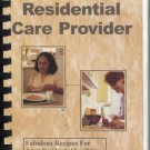 Meal Service for the Residential Care Provider