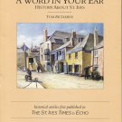 A Word in Your Ear: History About St. Ives
