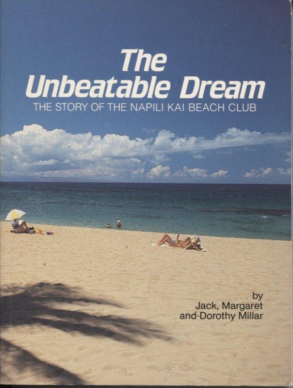 The Unbeatable Dream: The Story of Napili Kai Beach Club