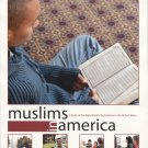 Muslims in America: A Study of the Major Muslim Populations in the United States