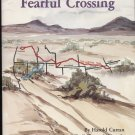 Fearful Crossing: The Central Overland Trail Through Nevada