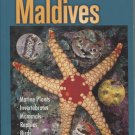 Diver's Guide to  Marine Life of the Maldives - 2013 Corrected Edition
