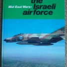 The Israeli Air Force: Mid-East Wars