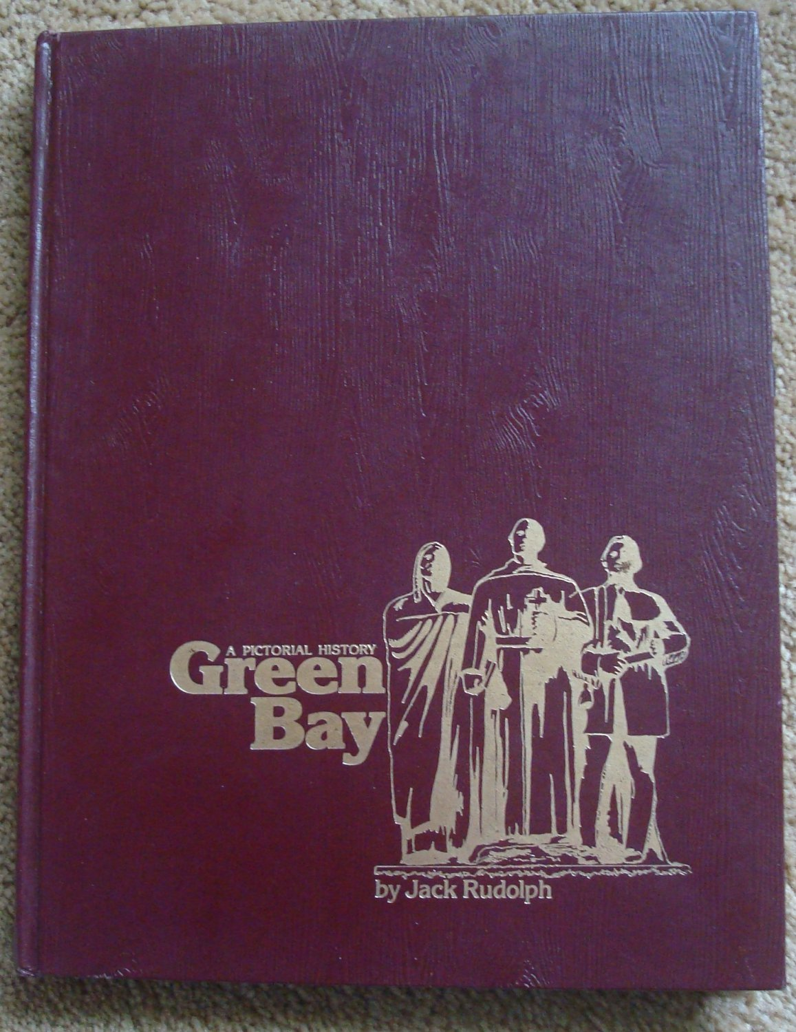 Green Bay: A Pictorial History