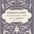 Kierkegaard: The Melancholy Dane