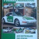 Polizeifahrzeuge aus Deutschland und Europa