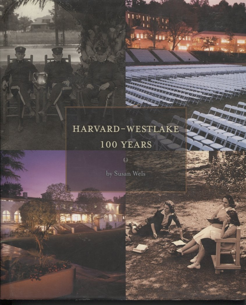 Harvard-Westlake 100 Years
