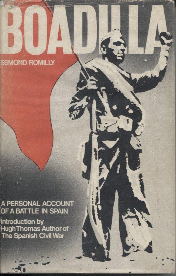 Boadilla: A Personal Account of a Battle in Spain
